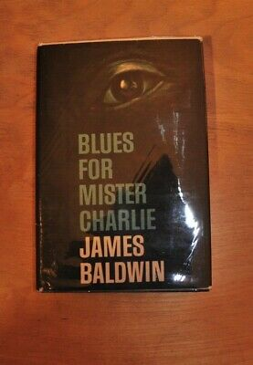 JAMES BALDWIN BLUES FOR MISTER CHARLIE 1st Book Club Edition 1964 Hardcover RARE