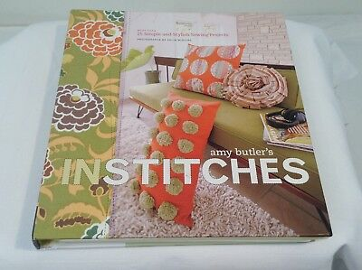 In Stitches : More Than 25 Simple and Stylish Sewing Projects by Amy Butler (200