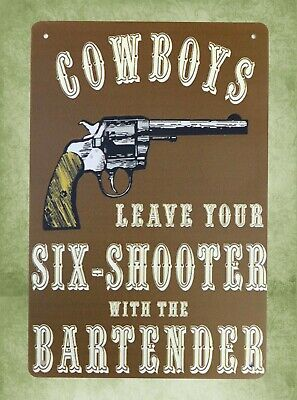 US SELLER- brewery bar art Cowboys Leave Six-Shooter with Bartender tin sign
