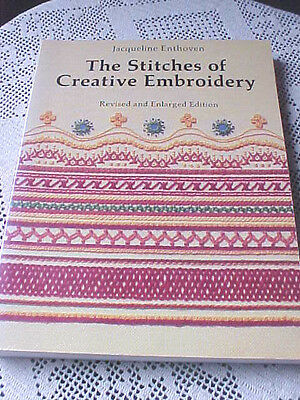 The Stitches of Creative Embroidery Jacqueline Enthoven Soft Cover 1987