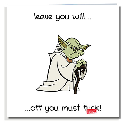 NEW JOB CARD Funny Rude Leaving Friend Office Colleague Work Yoda Sorry Q029