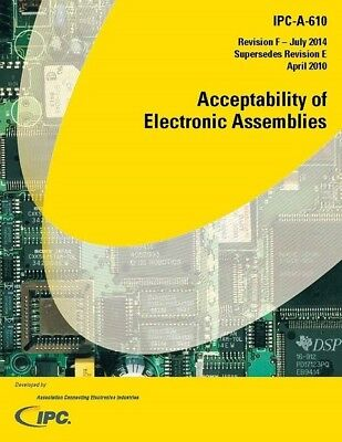 IPC-610 Revision F in PDF format. Acceptability Of Electronic Assemblies