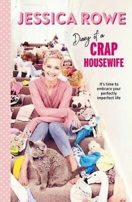 NEW Diary of a Crap Housewife By Jessica Rowe Paperback Free Shipping