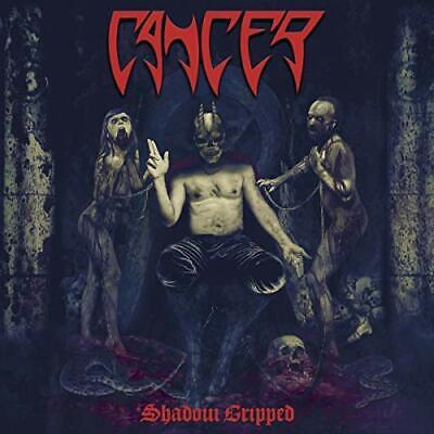 Cancer-Shadow Gripped (UK IMPORT) CD NEW