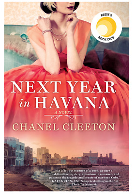Next Year in Havana by Chanel Cleeton (eBooks, 2018)