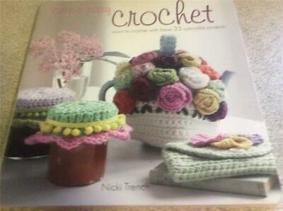 Cute and Easy Crochet By Nicki Trench Pattern Book Learn to Crochet 36 projects