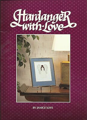 Hardanger With Love - by Janice Love - 1986