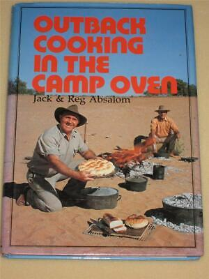 Outback Cooking in the Camp Oven Jack Absalom, Reg Absalom soft cover