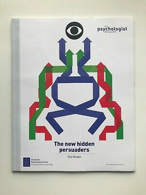 The Psychologist - February 2019 - The new hidden persuaders