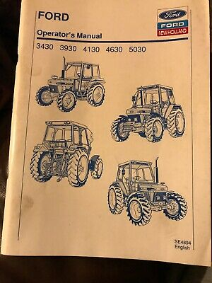 Ford 3430 3930 4130 4630 5030  Operators Manual Original