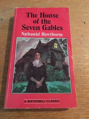 The House Of The Seven Gables By Nathaniel Hawthorne (1983, Paperback Book)