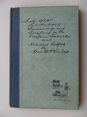 Maritime Book 60 yrs RECOLLECTIONS of SWIMMING & SURFING Eastern Suburbs 1940