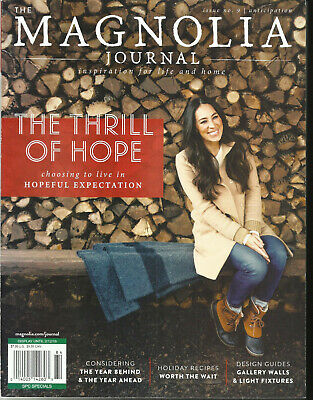 The Magnolia Journal, Inspiration For Life And Home  Winter, 2018   Issue No. 09