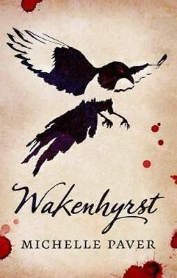 NEW Wakenhyrst By Michelle Paver Paperback Free Shipping