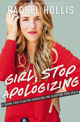 NEW Girl, Stop Apologizing By Rachel Hollis Paperback Free Shipping