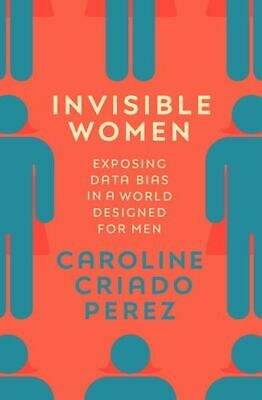 NEW Invisible Women By Caroline Criado Perez Paperback Free Shipping