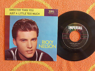 RICKY NELSON Just A Little Too Much 45 rpm w/ PICTURE SLEEVE Imperial 1959