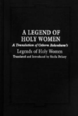 Legend of Holy Women : Osbern Bokenham Legends of Holy Women, Paperback by De...