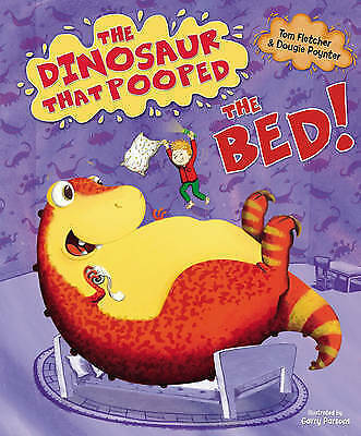 Preschool Bedtime Story Book - THE DINOSAUR THAT POOPED THE BED - NEW