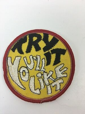 "Vintage 1970'S Embroidered Craft Patch Sew-On ""Try It You'll Like It"" Saying"