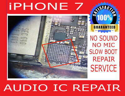 Audio IC No Microphone Speaker Slow Boot Repair Service iPhone 7
