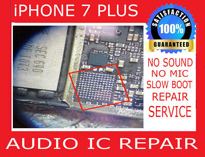 Audio IC No Microphone Speaker Slow Boot Repair Service iPhone 7 PLUS