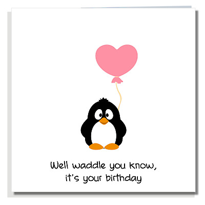 BIRTHDAY CARD Cute Funny Penguin Wife Girlfriend Daughter Niece For Women A532