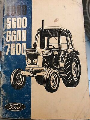 Ford 5600 6600 7600 Operators Manual Original