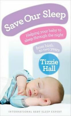 NEW Save Our Sleep By Tizzie Hall Paperback Free Shipping