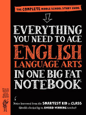 NEW Everything You Need to Ace English Language Arts in One Big Fat Notebook By