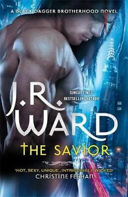 NEW The Savior By J. R. Ward Paperback Free Shipping