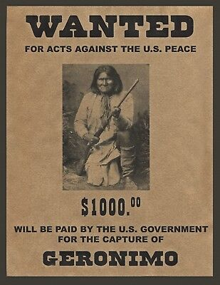 "GERONIMO, Native American Indian, wanted poster, 14""x11"" - Western outlaw"