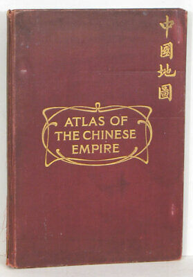 CHINA / Atlas of the Chinese Empire containing separate maps of The Eighteen