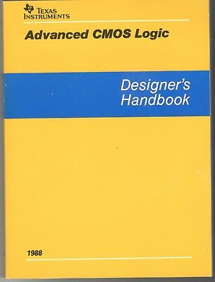 Texas Instruments Advanced CMOS Logic Designer's Handbook  Vintage 1988