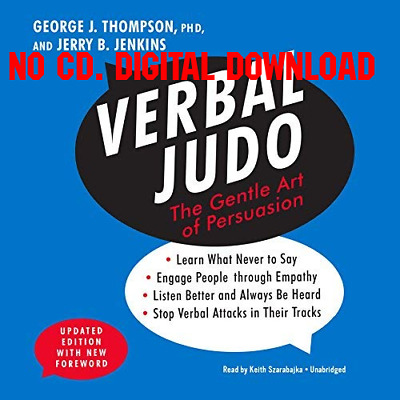 Verbal Judo, Updated Edition The Gentle Art of Persuasion by George  {AUDIO}