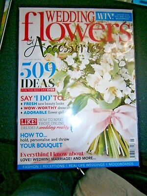 Wedding Flowers & Accessories  Magazine May/June 2018 (new)