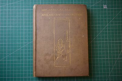 Arts and Crafts of Old Japan - Stewart Dick: 1st Ed 1906 HB Good RARE