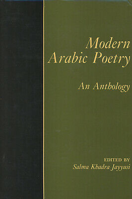 Salma Khadra Jayyusi / Modern Arabic Poetry An Anthology 1st Edition 1987