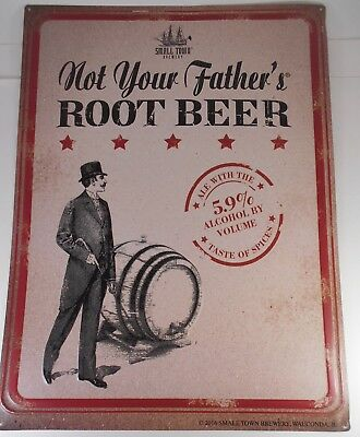 Small Town Not Your Fathers Root Beer Sign 2016