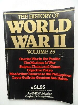 Vintage History of World War II 2 Magazine #25 Marines Leyte Gulf Carrier Wars