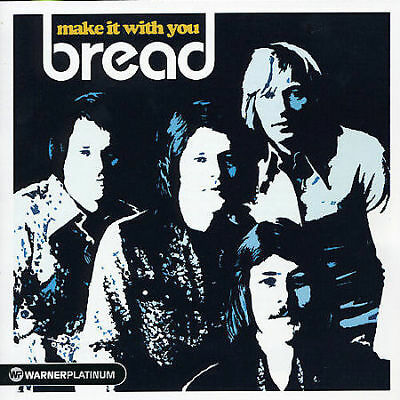 Make It with You: The Platinum Collection by Bread (CD, Sep-2005, Wea)