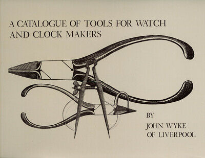 intro Alan Smith / Catalogue of Tools for Watch and Clock Makers by John 1st ed