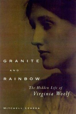 Granite and Rainbow : The Hidden Life of Virginia Woolf-ExLibrary