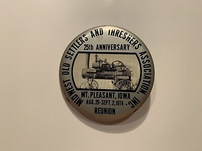 1974 Midwest Old Settlers and Threshers Association Reunion Pinback Button