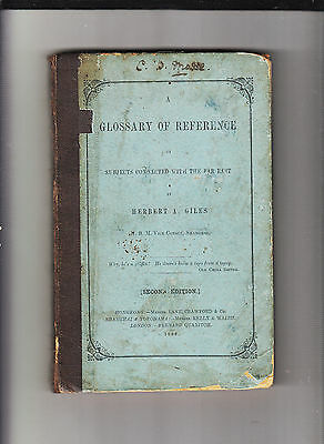 Glossary Of Reference-Subjects Connected With The Far East-Giles-V Rare 1886