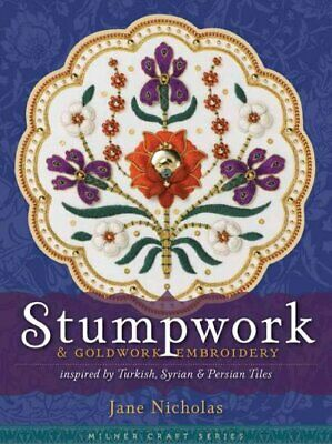 Stumpwork & Goldwork Embroidery : Inspired by Turkish, Syrian & Persian Tiles...