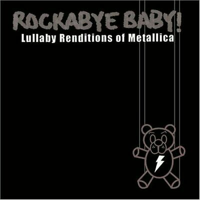 Rockabye Baby! Lullaby Renditions Of Metallica CD 2007 ...And Justice For All