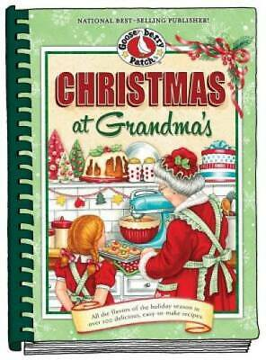 Christmas at Grandma's: All the Flavors of the Holiday Season in Over 200 Delici