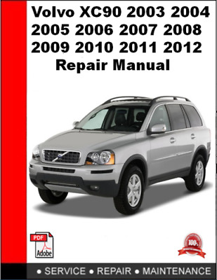 FOR VOLVO 2003-2014 XC90 Service Repair Manual 2013, 2012