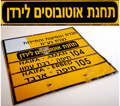Original BUS STATION TIN SIGN Hebrew HAIFA AMMAN Line ISRAEL JORDAN Transport VR